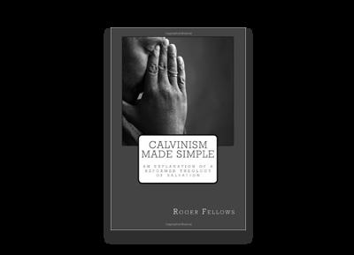 Calvinism Made Simple